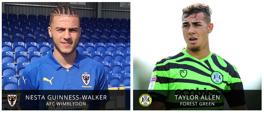 Nesta Guinness-Walker is playing in League 1 with AFC Wimbledon while Taylor Allen has played in League 2 with Forest Green
